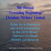 "4th Annual ""Promising Beginnings"" Christian Writers' Contest"