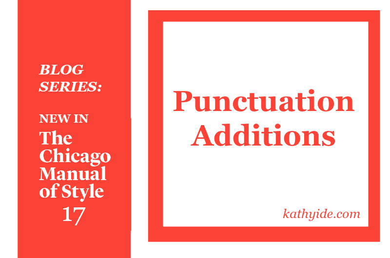 "BLOG SERIES: NEW IN CMOS-17 ""Punctuation Additions"""