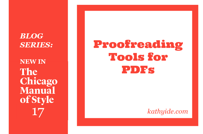 BLOG SERIES: NEW IN CMOS-17: Proofreading Tools for PDFs