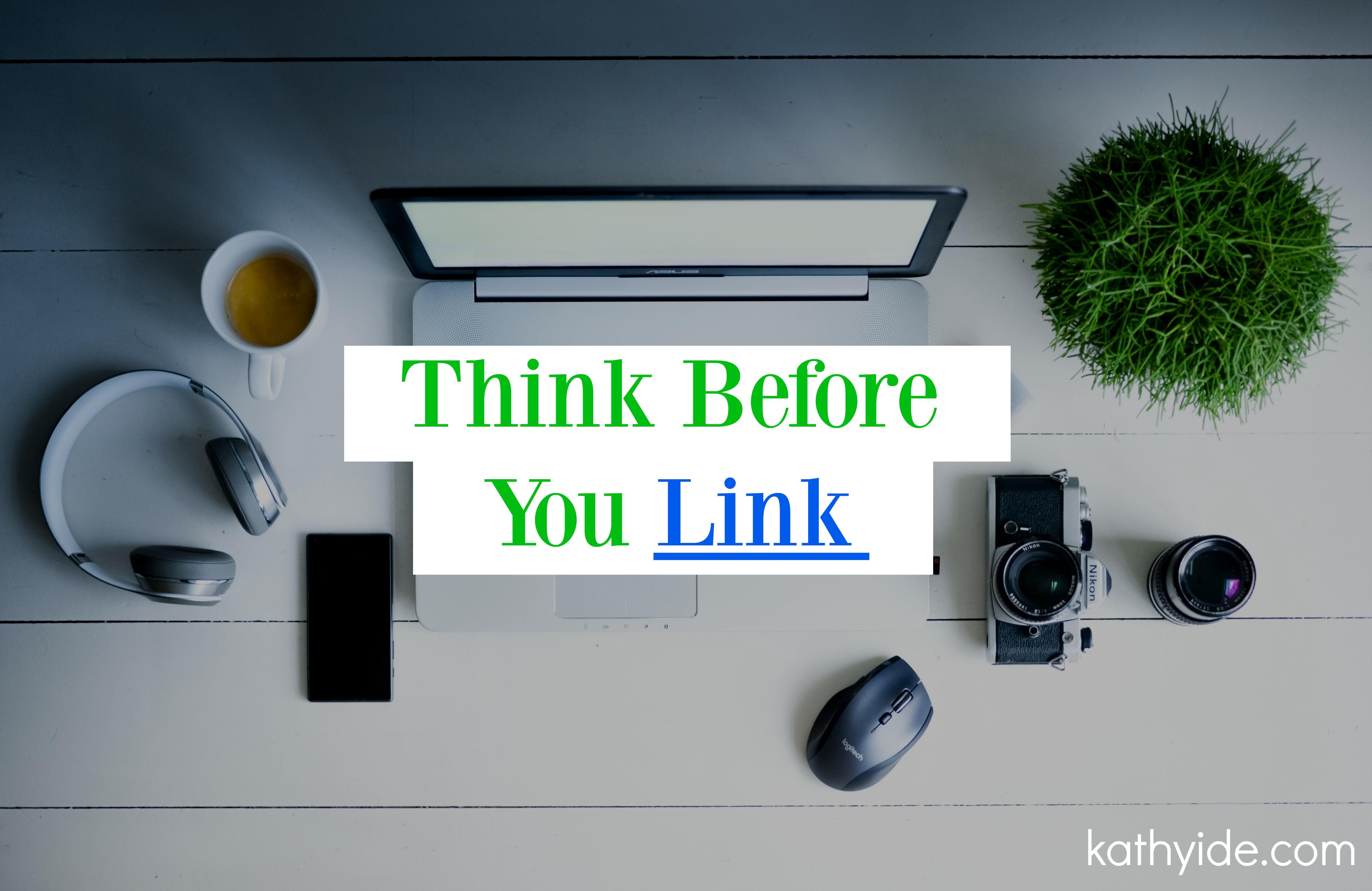 Think Before You Link