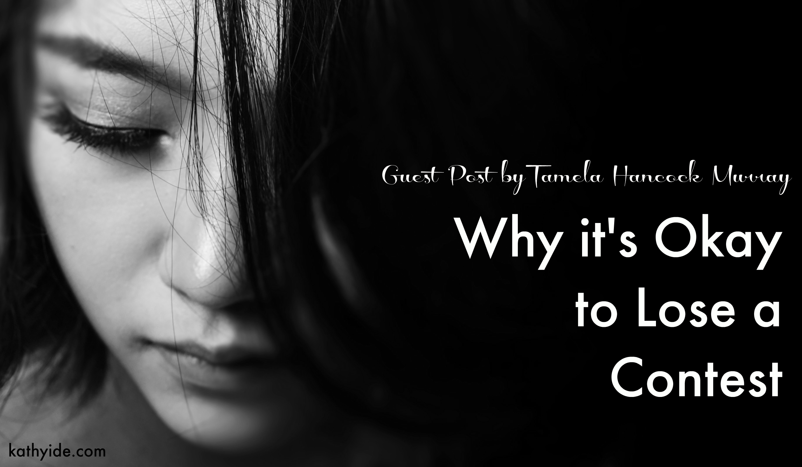 """Guest Post—Tamela Hancock Murray """"Why it's Okay to Lose a Contest"""""""