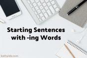 Starting Sentences with -ing Words