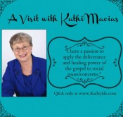 A Visit with Kathi Macias