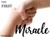 Beverly Nault–The First Miracle