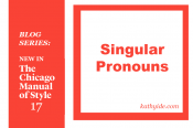 "BLOG SERIES: NEW IN CMOS-17 ""Singular Pronouns"""