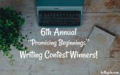 "6th Annual ""Promising Beginnings"" Writing Contest Winners!"